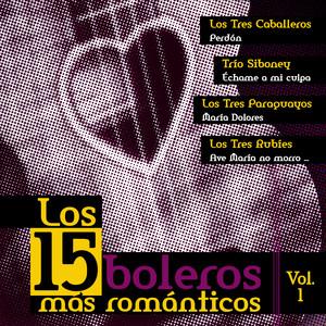 Los 15 Boleros Mas Romanticos, Vol. 1 Albumcover