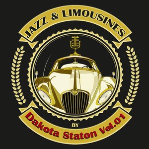 Jazz & Limousines by Dakota Staton, Vol. 1