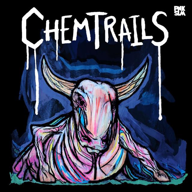 Skivomslag för Chemtrails: Calf Of The Sacred Cow
