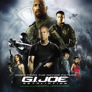 G.I. Joe Retaliation [Music from the Motion Picture] Albumcover