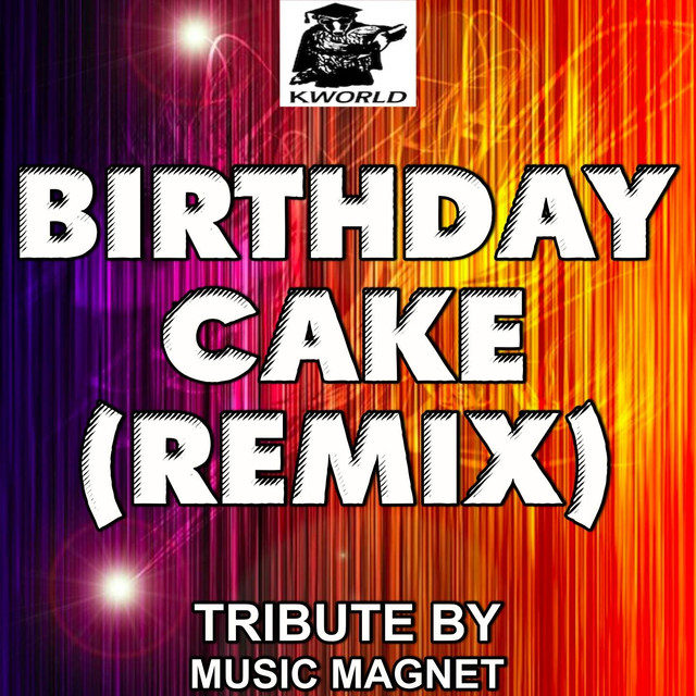 Birthday Cake Remix In The Style Of Rihanna Chris Brown