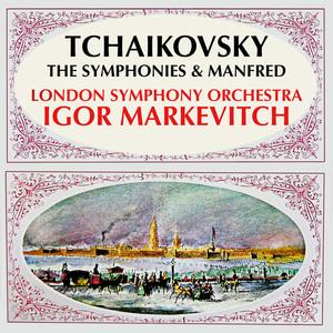Tchaikovsky: The Symphonies & Manfred Albümü