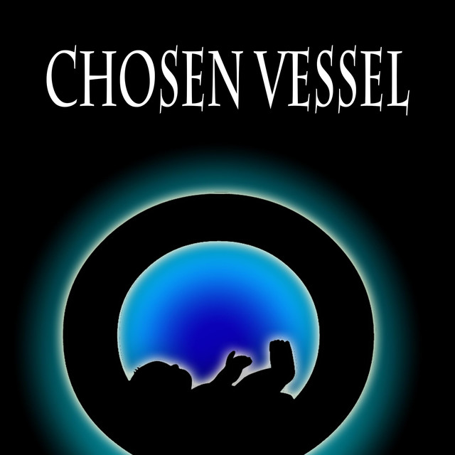 the chosen vessel