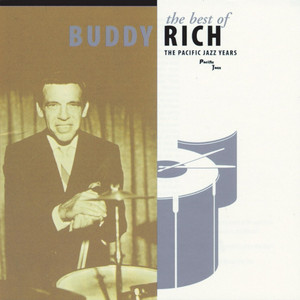 The Best Of Buddy Rich / The Pacific Jazz Years album