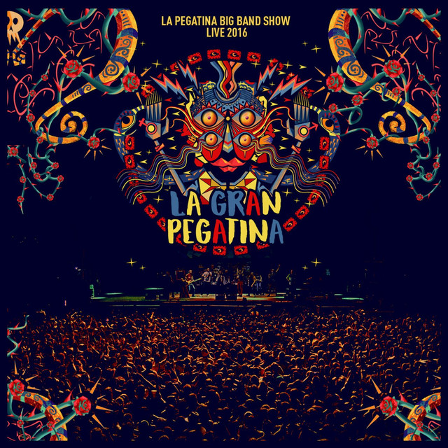 Album cover for La Gran Pegatina Live 2016 by La Pegatina