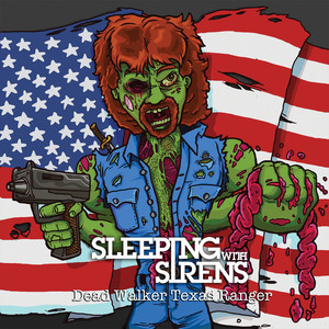 Dead Walker Texas Ranger - Sleeping With Sirens