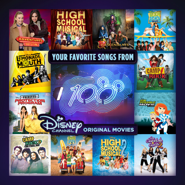 Your Favorite Songs from 100 Disney Channel Original Movies by