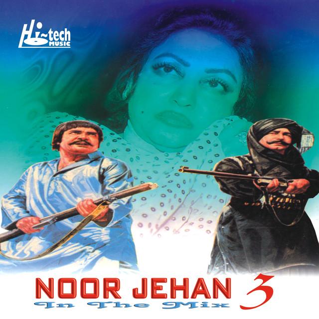 Tu Mera Hai Sanam Dj: Noor Jehan In The Mix 3 By DJ Chino On Spotify