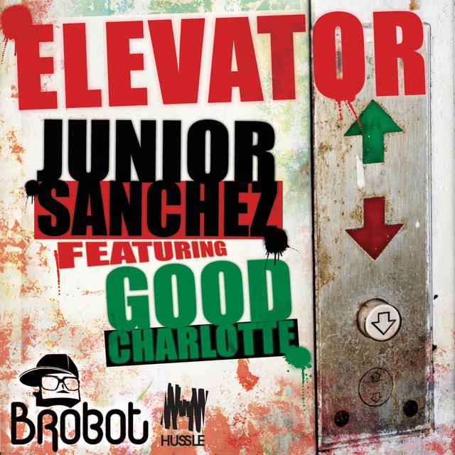 Junior Sanchez, Good Charlotte Elevator album cover