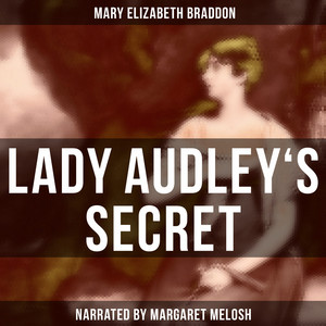 Lady Audley's Secret Audiobook
