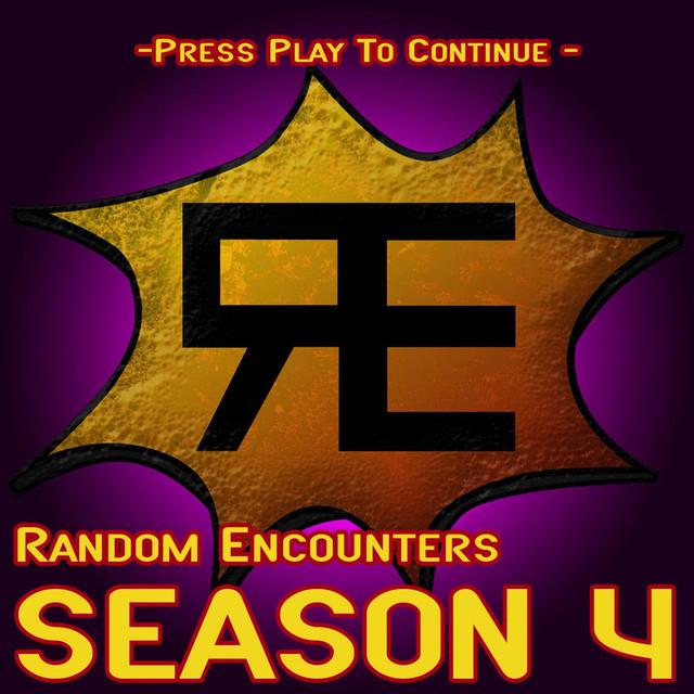 Random Encounters: Season 4