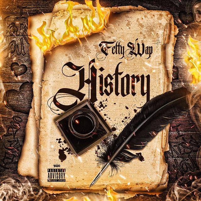 History by Fetty Wap on Spotify