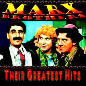 The Marx Brothers Greatest Hits - Groucho Marx