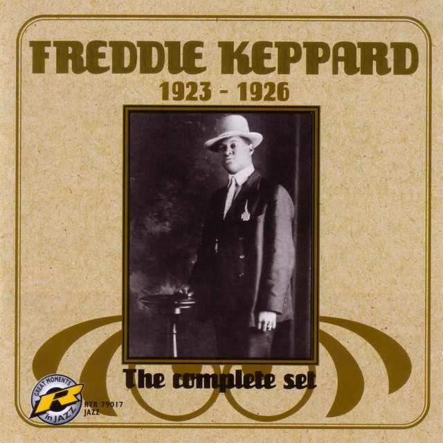 The Lonely Goatherd Blog New Album Releases 7 17 2007: The Complete Set: 1923-1926 Album By Freddie Keppard