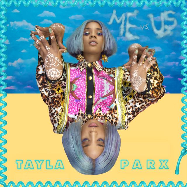 Runaway Feat Khalid: Me Vs. Us By Tayla Parx On Spotify