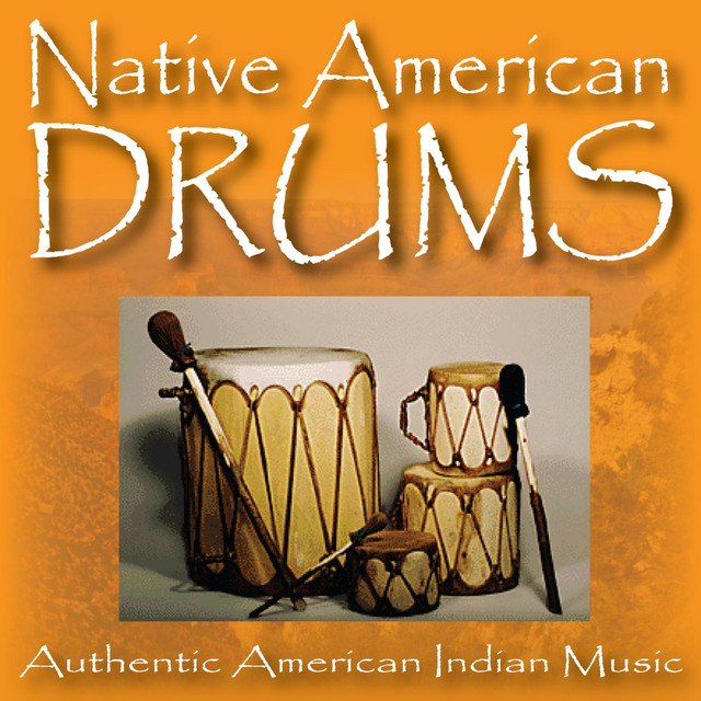 Native American Drums by American Indian Music on Spotify