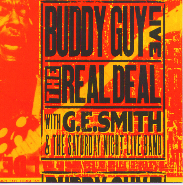 The Blues Is Alive And Well Buddy Guy: Live! The Real Deal By Buddy Guy On Spotify