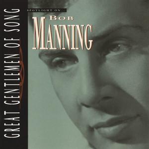 Spotlight On… Bob Manning Great Gentlemen Of Song album