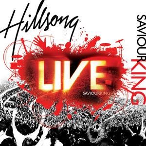 Saviour King  - Hillsong