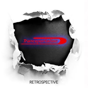 Tranceportation - Retrospective