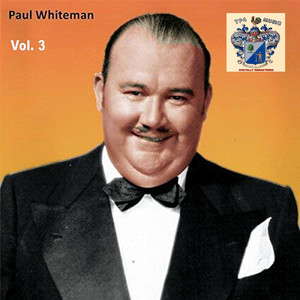 Paul Whiteman Vol. 3 album