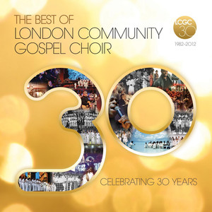 The Best of London Community Gospel Choir