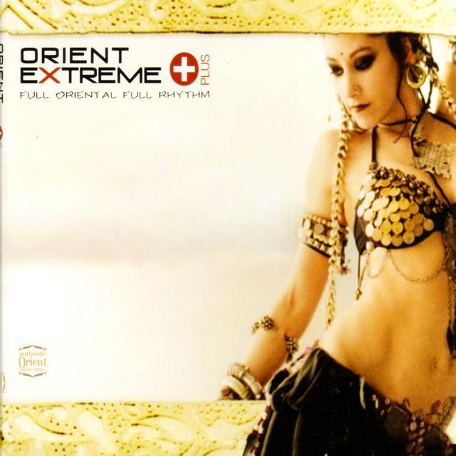 Orient Extreme (Full Oriental Full Rhythm)