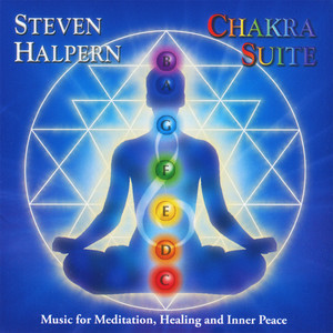 Chakra Suite: Music for Meditation, Healing and Inner Peace Albumcover