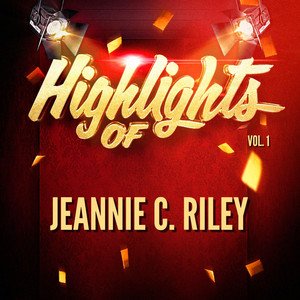 Highlights of Jeannie C. Riley, Vol. 1 album