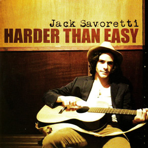 Harder Than Easy - Jack Savoretti