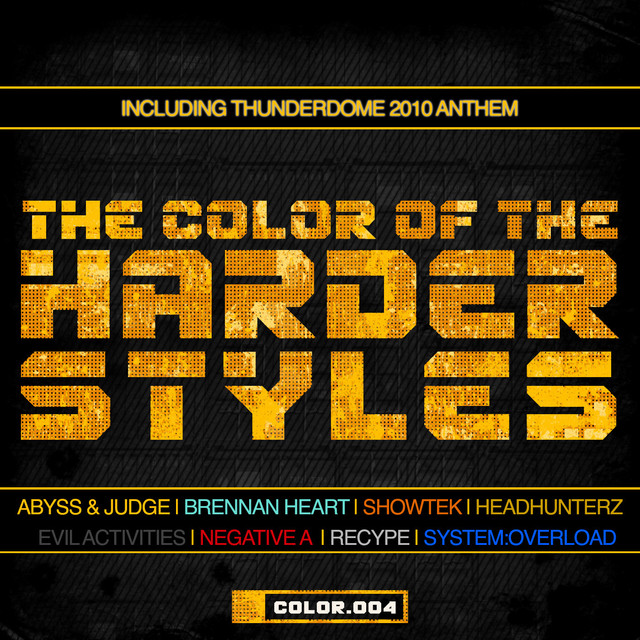 The Color Of The Harder Styles (Part 4)