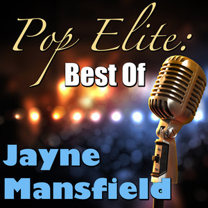 Pop Elite: Best Of Jayne Mansfield album