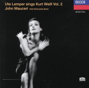 Weill: Ute Lemper sings Kurt Weill, Vol.II album