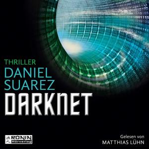 Darknet - Daemon - Die Welt ist nur ein Spiel 2 (Ungekürzt) Audiobook