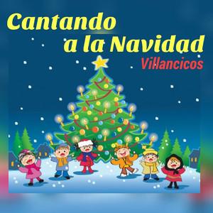 Cantando a la Navidad-Villancicos album