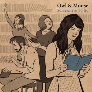 Somewhere to Go - Owl & Mouse