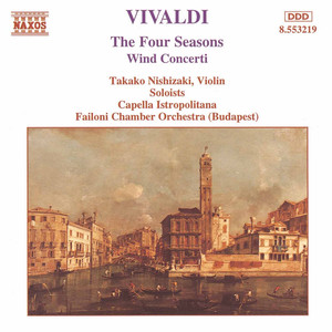Vivaldi: The Four Seasons/Wind Concertos - Antonio Vivaldi