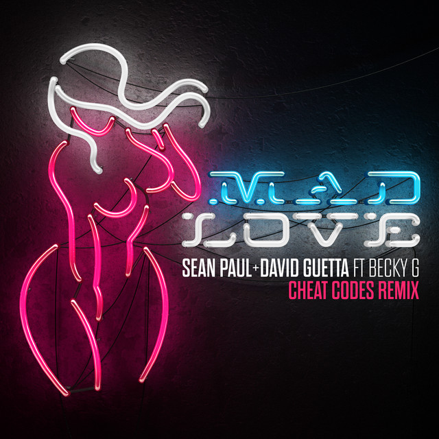 Mad Love (Cheat Codes Remix)