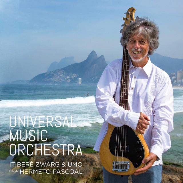 Itiberê Zwarg & Universal Music Orchestra
