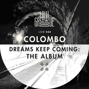 Dreams Keep Coming (The Album)