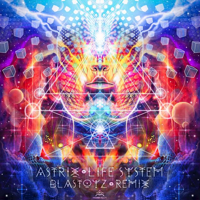 Life System (Blastoyz Remix)