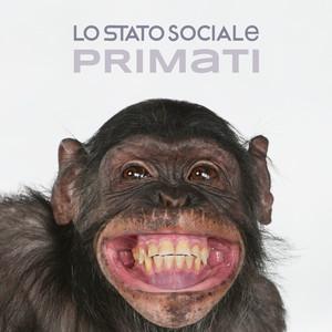 Primati - Lo Stato Sociale