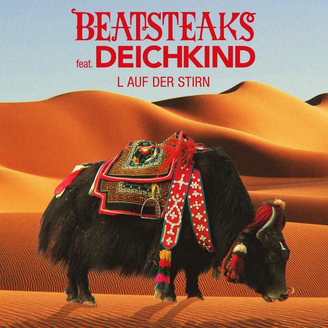 Beatsteaks - L auf der Stirn (feat. Deichkind)