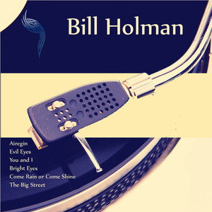 Bill Holman (Remastered) album