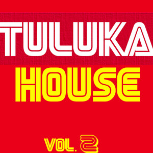 Tuluka House, Vol. 2 Albumcover