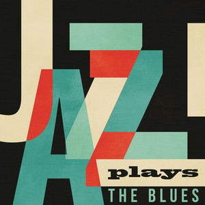 Jazz Plays the Blues