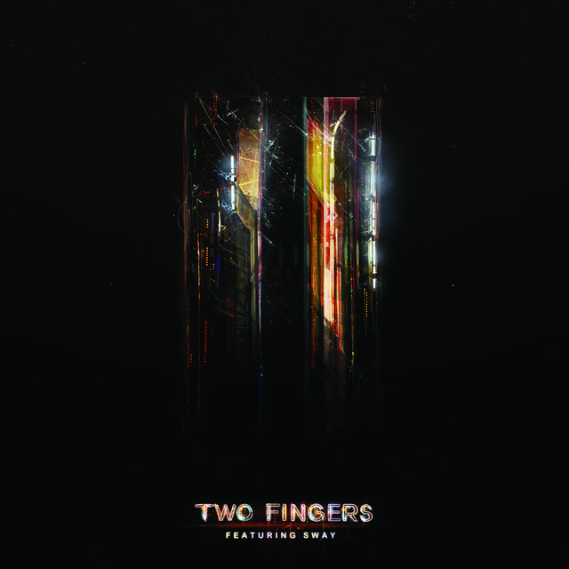 High Life by Two Fingers & Sway