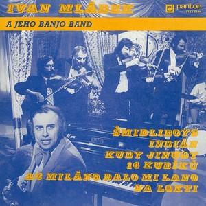 Ivan Mládek - Ivan Mládek a jeho Banjo Band