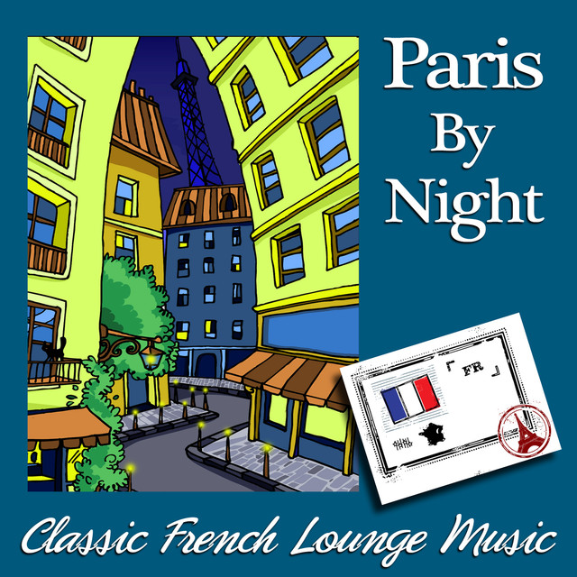 Paris by Night - Classic French Lounge Music by Various