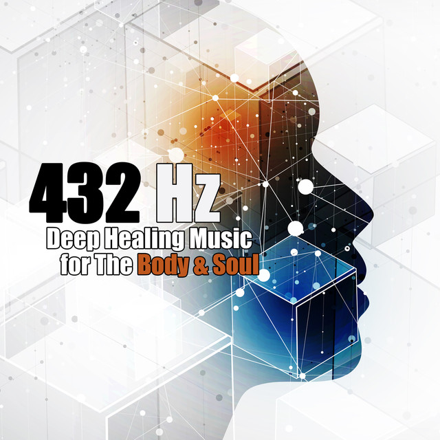 432 Hz: Deep Healing Music for the Body & Soul – Binaural
